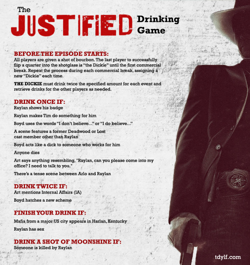 The #Justified Drinking Game.