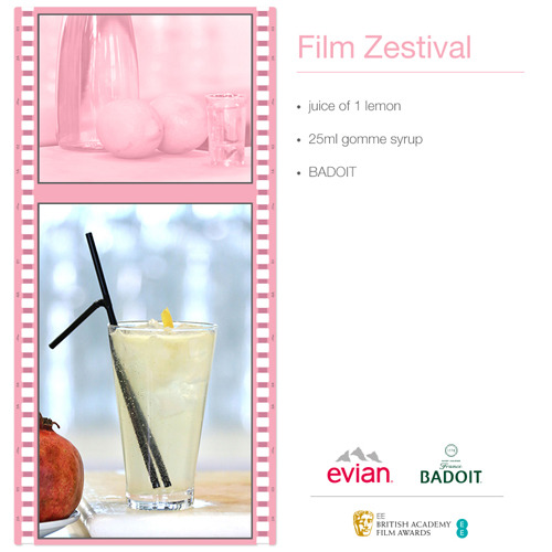 Mocktail #5: Film Zestival  It's Friday: time to serve up your final mocktail of the week! Today's recipe is Film Zestival, a refreshing lemon mocktail to get you in the mood for a #BAFTACelebration. If you want help making the drink, 195 Piccadilly's bar manager Graham is on hand to show you exactly how it's done in his demonstration video.   Find our more about Evian's Film Zestival mocktail here.  Make sure you check out all of this week's other mocktails: Berry Blockbuster, Red Carpet Refresher, Mintnight at the Movies and Pomegranate Productions.