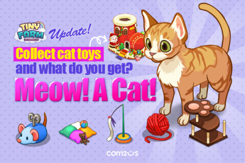 Meow! A cat in the… not a hat but in Tiny Farm :) Get the Cat right now: http://bit.ly/10HHREX
