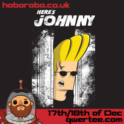 """Here's Johnny"" - Available at Qwertee December 17th/18th for 24hours My Website Twitter  Facebook RedBubble Society 6"