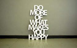 etsygoodies:  (via Do more of what makes you happy ca 35x60cm by Westpaket on Etsy)