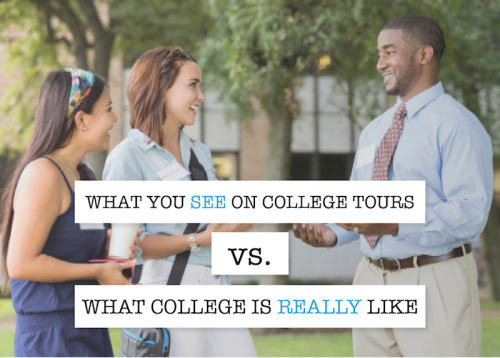 admitsee:  Planning your college tour? Get ready for what colleges are going to show you, and what college is actually like.