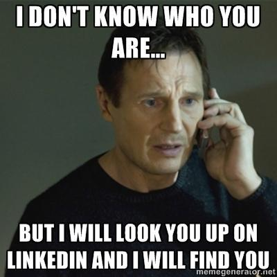 So true. LinkedIn Stalkers