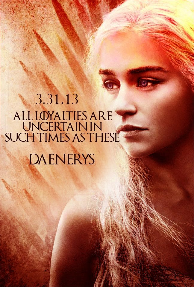 Daenerys. See you in March!