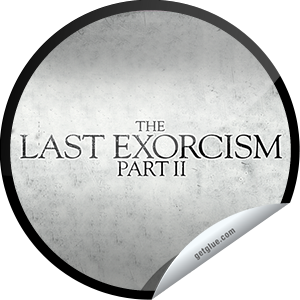 I just unlocked the The Last Exorcism Part 2 Box Office sticker on GetGlue                      2637 others have also unlocked the The Last Exorcism Part 2 Box Office sticker on GetGlue.com                  Did you just jump in your seat? We did! Thank you for seeing The Last Exorcism Part 2 in theaters! Share this one proudly. It's from our friends at CBS Films.