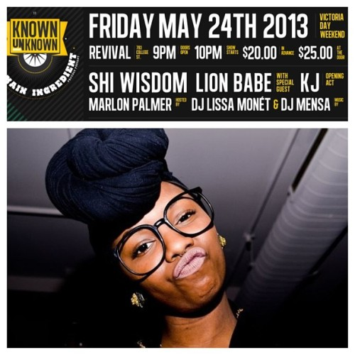 The Known Unknown x The Main Ingredient proudly present: @ShiWisdom live in concert with special guest performers: LION BABE from NYC x opening act KJ [@kjforshort on Twitter] ! Friday, May 24th || Revival || 783 College St. || $20 Limited advance tickets online & at Play De Record, Livestock & Soundscapes! Hosted by: @ThatDudeMcFly || @DJLissamonet x DJ MENSA! Don't sleep!!!! This is HUGE!!!! #concerts (at Revival Nightclub) #toronto #music #theknownunknown #knownunknown #concert #indie #rnb #singer #singers #performances #shiwisdom #lionbabe #performance (at Revival Nightclub