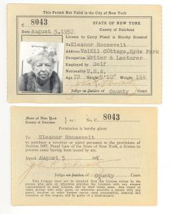 slatevault:  The fiercely independent Eleanor Roosevelt had a permit to carry a pistol. Here it is: http://slate.me/14IGr07