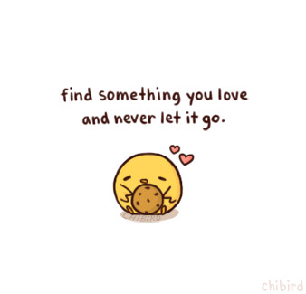 "chibird:  But in all seriousness, that's why I'm still drawing today. ♥  Sadly, it's getting harder to draw each day as life moves on, and I don't think it'll be easier once I head to college in the fall. I'm trying my best to keep updating chibird, but in the meantime here are two new updates. I appreciate all the support, and hopefully I'll be able to spruce up my messy looking theme in the next few days. ^^P.S. Sorry if I haven't responded to month-old messages! ;o; If you send me a new one with the word ""cookie"" in it, I promise I'll respond."
