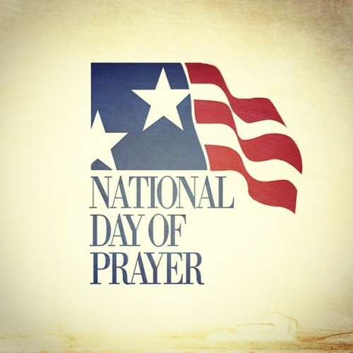 take a second today to a say a little prayer or 2 #nationaldayofprayer