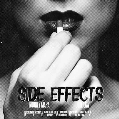 ivashkov-a:  POSTER REMAKE  Side effects (2013)
