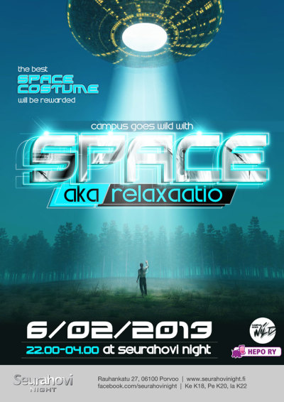 Campus Goes Wild with SPACE - aka Relaxaatio WED 06/02/2012 @Seurahovi Night #juliste #poster #event
