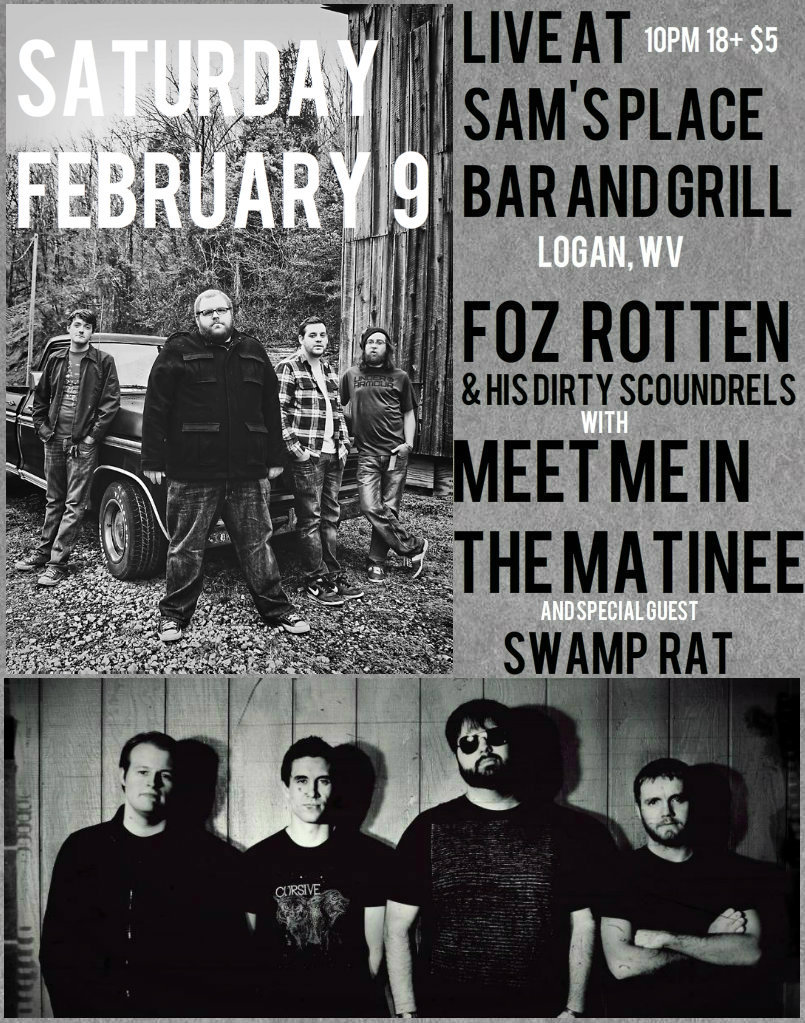Saturday, February 9th! Live @ Sam's Place in Logan, WV!
