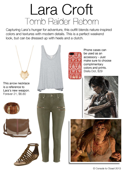 Inspired by Lara Croft from Tomb Raider Reborn Top: Joie - Ira Top, $68 / Pants: H&M - Ankle Length Trousers, $39 / Sandals: Couture Candy - Dakota Sandal, $130 / Purse: Zalando - Cross Body Bag, $86 / Necklace: Forever 21 - Graduated Arrow Necklace, $6.80 / Bracelet: Zappos - Guess Wood Stretch Bracelet, $30 / Phone Case: Stella & Dot - Decorative Red Ikat Print Case, $29