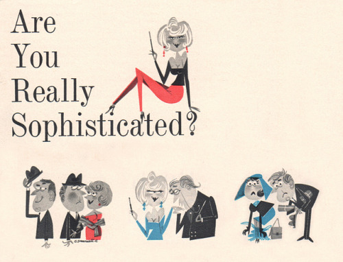 "Are You Really Sophisticated? on Flickr.From Pageant magazine, 1962. Illustrated by ""Greenwald R."""