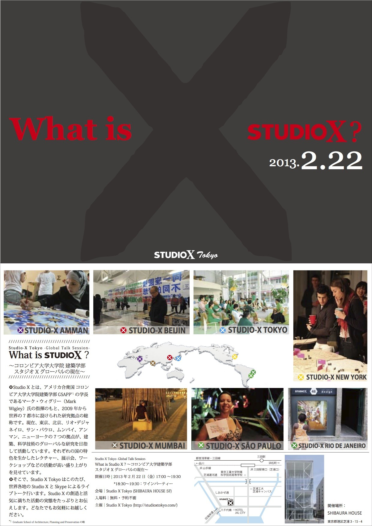 studiox-tokyolab:  This Friday at 5pm, Tokyo Lab will host the first X on X and virtually connect with Directors from all Studio-X locations - Amman, Beijing, Mumbai, New York and Rio - for micro-presentations on activities from around the global network. Click for more details.