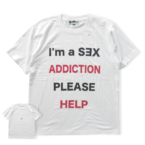 "japanesefashioninferno:  ""I'm a SƎX ADDICTION PLEASE HELP"" shirt by transgenic"
