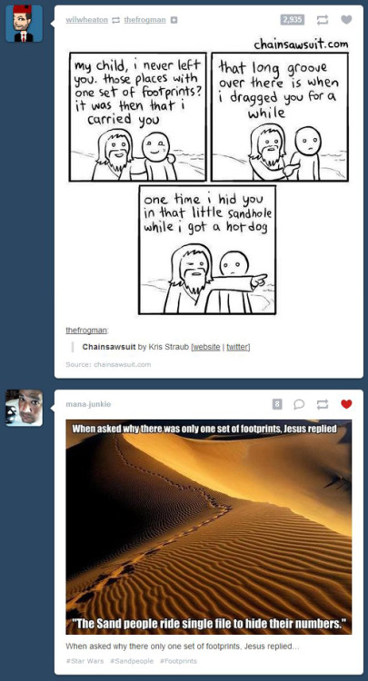 johnrezas:  Awesome Jesus footprints in the sand Tumblr dashboard coincidence.  LOL. Now that's synergy.
