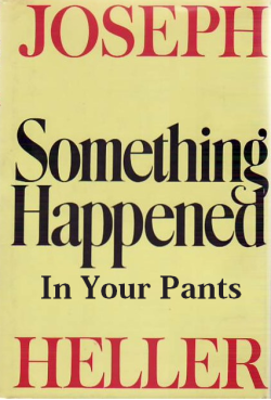 Something Happened in Your Pants   Submitted by snowdenofyesteryear
