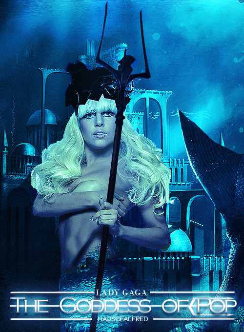 Lady Gaga The Goddess of Pop Submitted by hausofalfred
