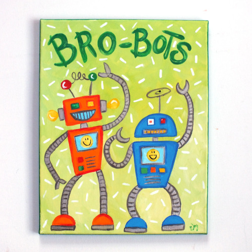 Brobots #411x14 Canvas for boys room, brothers © nJoy Art  https://www.etsy.com/listing/122257409/art-for-kids-brothers-brobots-11x14?ref=shop_home_active