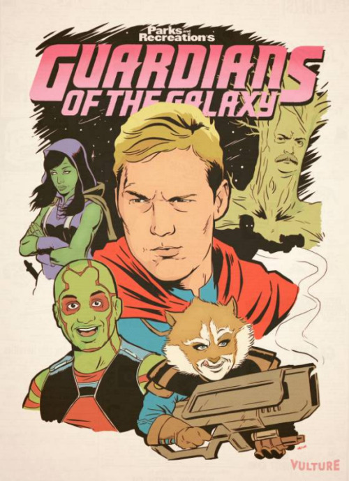 Guardians Of The Galaxy/Parks & Recreation Mash-Up Poster via Giant Freakin Robot