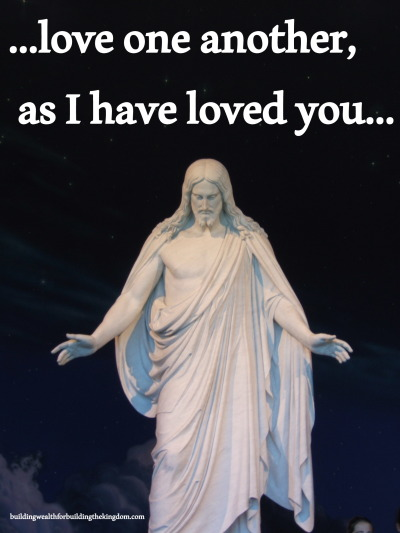 …love one another, as I have loved you…