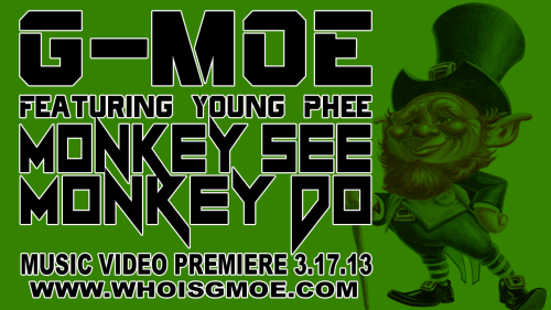NEW MUSIC VIDEO - MONKEY SEE MONKEY DOMonkey See Monkey Do is performed by G-MOE featuring Young Phee produced by RythmIQ. This song is…View Post