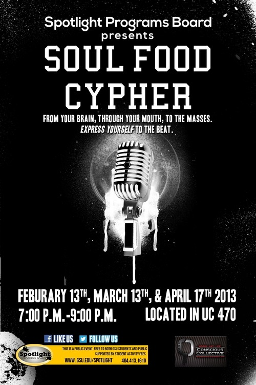 soulfoodcypher:  Join us this Wednesday as we host our third cypher at Georgia State University. Check the info on the above flier.