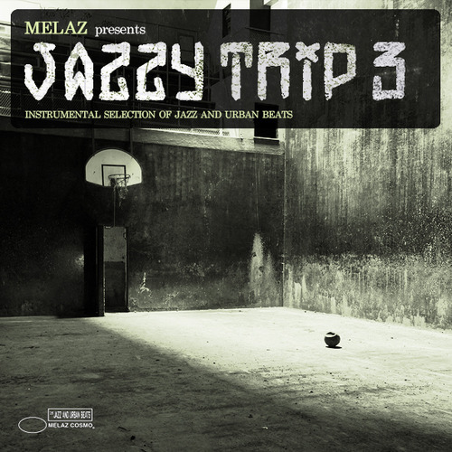 MELAZ - JAZZY TRIP 3 DOWNLOAD