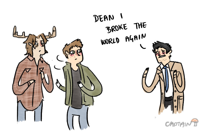 captainshroom:  dean this is supernatural OF COURSE it can get worse