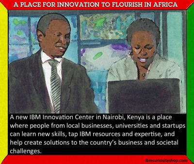 How to Build Innovation Ecosystems in Africa | A Smarter Planet Blog Innovation ecosystems are complex organisms that are difficult to create yet tremendously powerful when they work. Think Silicon Valley. They require a melding of all of the capabilities of governments, businesses, financiers, universities, and individuals. Together, these organizations and individuals provide the web of support that makes it easier for startups to launch and grow quickly, and for established companies to innovate more aggressively. With that kind of support, African entrepreneurs and businesses will find it easier to produce new products and services, or even create whole new industries. You can think of an innovation ecosystem as a collective intelligence—harnessed for the good of society. IBM is committed to helping Africa build successful innovation ecosystems. The latest sign of this willingness is our new IBM Innovation Center in Nairobi, Kenya.