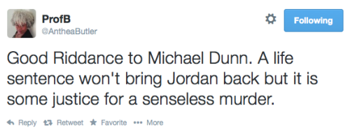 keithboykin:  Twitter reacts to the Michael Dunn sentence today. Dunn was sentenced to life in prison without possibility of parole.