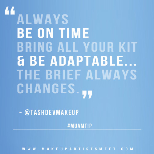 "makeupartistsmeet:  ‎#MUAMtip ""Be on time. Be adaptable…."" Are you flexible and adaptable? Being able to adapt is not the same as being able to imitate.  Why imitate when you can adapt and become your own person. People who are the most adaptable survive. Being adaptable is the only way to survive and overcome situations. The more successful you become your career will adapt to you. until that time, you must adapt to find success. You don't have to change your core values to adapt, but you must adapt to overcome obstacles. Think about it. Never forget, things change and you have to adapt. Be you. Be adaptable."