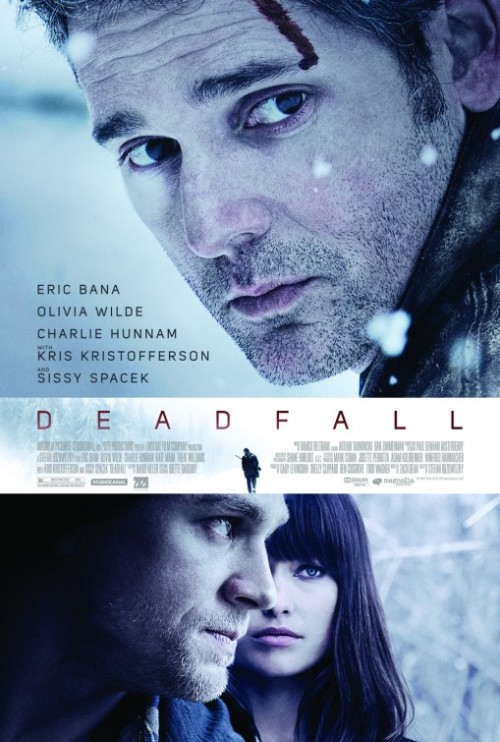 73/2013 Movie List 206. Deadfall (2012) A thriller that follows two siblings who decide to fend for themselves in the wake of a botched casino heist, and their unlikely reunion during another family's Thanksgiving celebration.   Director:  Stefan Ruzowitzky  Writer:  Zach Dean  Stars:  Eric Bana, Olivia Wilde, Charlie Hunnam | See full cast and crew