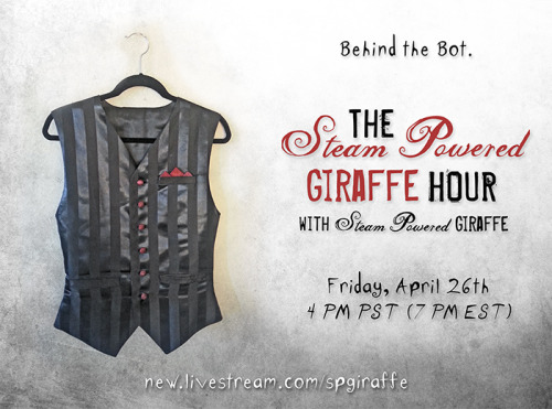 officialsteampoweredgiraffe:  We have another episode this Friday the 26th- so send in your questions for the band! E-mail them to spghour@gmail.com.http://new.livestream.com/spgiraffe  on the next episode of SPG hour; will Bunny rejoin the band? did Sam lose his mustache? Did David steal Sam's mustache? All this and more will be revealed!
