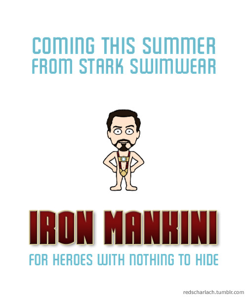 Coming soon to a beach near you: Iron Mankini! Daring to bare what other superhero movies prefer to keep undercover…