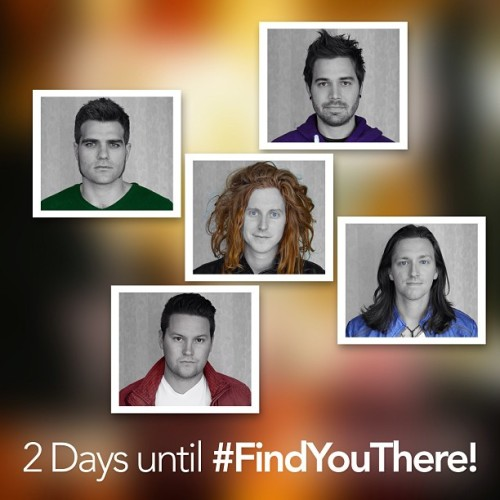 2 Days until #FindYouThere!! Pretty excited for it!
