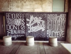 Motivation, in chalk via Aaron Kimberlin of Dapper + Dash. By artist Scott Biersack