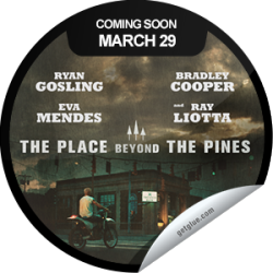 I just unlocked the The Place Beyond the Pines Coming Soon sticker on GetGlue                      4035 others have also unlocked the The Place Beyond the Pines Coming Soon sticker on GetGlue.com                  The Place Beyond the Pines is a sweeping emotional drama powerfully exploring the unbreakable bond between fathers and sons. Be sure to see it when it opens in select theaters on 3/29.  Share this one proudly. It's from our friends at Focus Features.