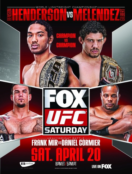 UFC on FOX 7: Ben Henderson vs. Gilbert Melendez & Frank Mir vs. Daniel Cormier