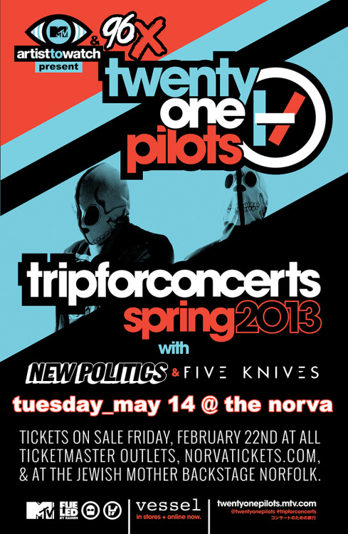 JUST ANNOUNCED MTV Artist To Watch & 96X present twenty one pilots with New Politics and Five Knives Tuesday, May 14th at The NorVA Tickets go on sale this Friday, February 22nd at 10am! Want to win tickets before they go on sale? Click the pic to find out how!