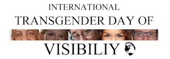 s-t-r-a-p:  Today is the 4th annual Transgender Day of Visibility. Founded in 2009 by  Rachel Crandall of Transgender Michigan, it was created as a response to Transgender Day of Remembrance's memorial and antiviolence purposes being diluted by parties or purely educational efforts. It is highly important that we have a day that remains a memorial for our dead! Transgender Day of Remembrance is for our fallen. Transgender Day of Visibility provides a day for us to focus on the living, . More: TransGriot's pag on TDOV