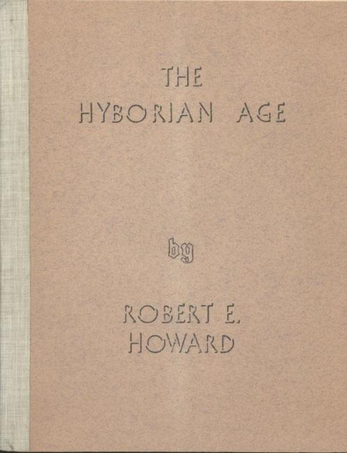 "Thanks to Jeffrey Shanks. ""The Hyborian Age"" by Robert E. Howard (LANY 1938) From Lloyd Curry's latest catalog. First one I've ever seen for sale."" $3400 sticker…ouch"