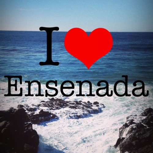 #my #town #ensenada #mexico