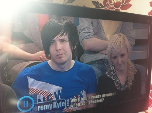 fuckjeah1direction:  bringmechicken:  Phil is that you on Jeremy Kyle?  omfg 'Were you already pregnant when you cheated?'