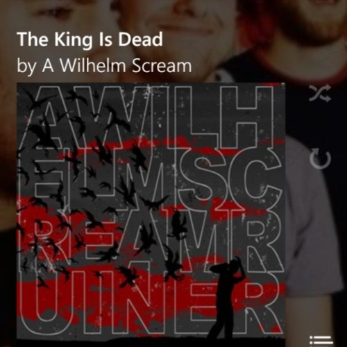 The King 👑 is dead FUCK The King 👑 is dead whoa-oa