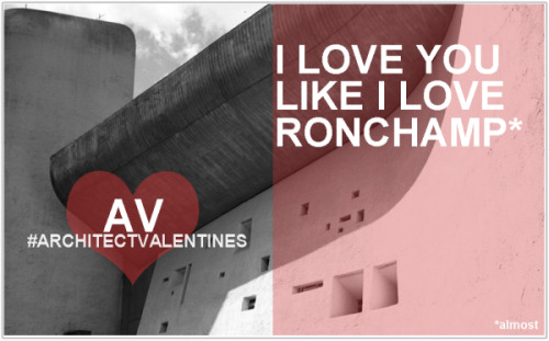 http://www.coffeewithanarchitect.com/2013/02/12/architect-valentines-2013/