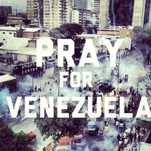broken-word-s:  PRAY FOR VENEZUELA