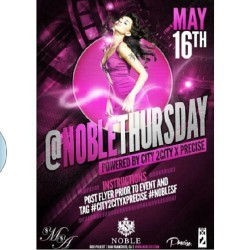 #NobleThursdays come out tonight!!!! Free all night and dress code is enforced - no hats or sneakers! #city2city @kaiithlynn