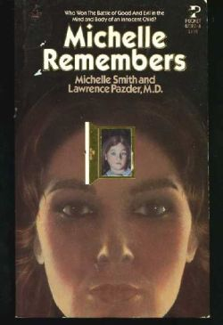 Michelle RemembersMichelle Remembers is a book published in 1980 co-written by Canadian psychiatrist Lawrence Pazder…View Post